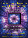 Spiritual Growth with Entheogens (eBook): Psychoactive Sacramentals and Human Transformation